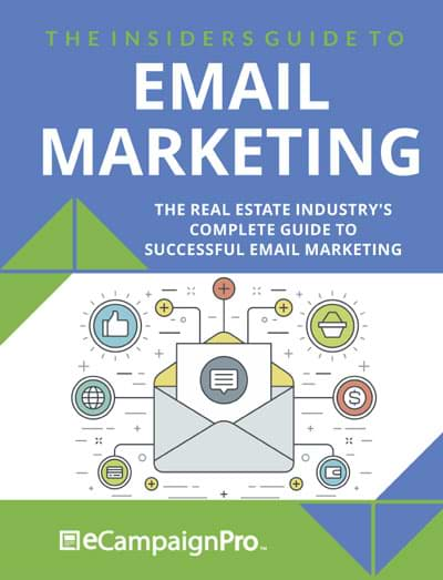 Insiders Guild to Real Estate email marketing